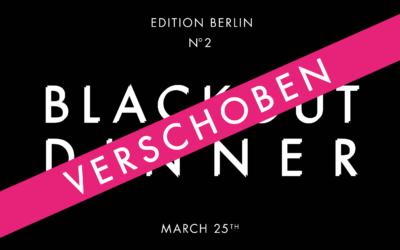 Blackout Dinner Berlin geht in die zweite Runde